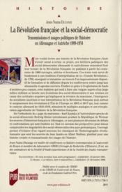 La Révolution française et la social-démocratie ; transmissions et usages politiques de l'histoire en Allemagne et Autriche, 1889-1934 - 4ème de couverture - Format classique