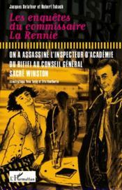 Les enquetes du commissaire La Rennie ; on a assassine l'inspecteur d'académie ; du rififi au conseil général ; sacré Winston - Couverture - Format classique