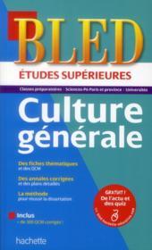 Bled ; Culture Générale ; Etudes Supérieures - Couverture - Format classique