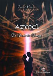 Azmel ; la porte du temps - Couverture - Format classique