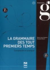 La grammaire des tout premiers temps (2e édition) - Couverture - Format classique