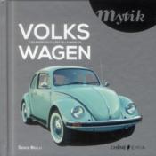 Mytik . volkswagen . modeles cultes - Couverture - Format classique