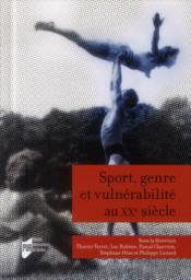 Sport, genre et vulnérabilité au XXe siècle - Couverture - Format classique