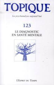 REVUE TOPIQUE N.123 ; le diagnostic en santé mentale - Couverture - Format classique