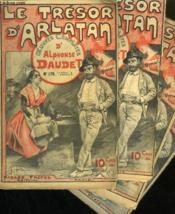 Lot De 4 Fascicules. Le Tresor D'Arlatan. Oeuvres Completes D'Alphonse Daudet. N°176 A 177. 2 Numeros En Double. - Couverture - Format classique