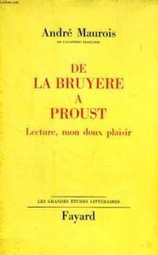 De La Bruyere A Proust, Lecture, Mon Doux Plaisir - Couverture - Format classique