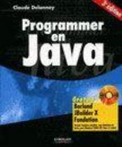 Programmer En Java (3ieme Ed) (3e édition) - Intérieur - Format classique