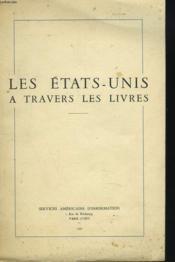 Les Etats-Unis A Travers Les Livres - Couverture - Format classique