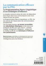 La communication efficace par la PNL ; la programmation neuro-linguistique et ses techniques d'influence - 4ème de couverture - Format classique
