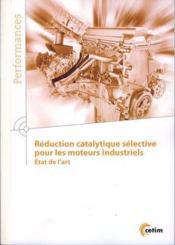 Reduction Catalytique Selective Pour Les Moteurs Industriels. Etat De L'Art (9q204) - Couverture - Format classique