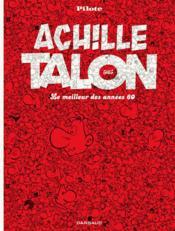 Achille Talon T.0. ; le meilleur des années 60 - Couverture - Format classique