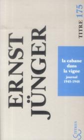 La cabane dans la vigne ; journal 1945-1948 - Couverture - Format classique