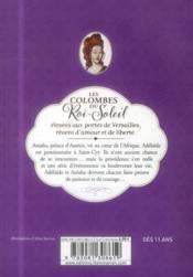Les colombes du Roi-Soleil T.10 ; Adelaïde et le prince noir - 4ème de couverture - Format classique