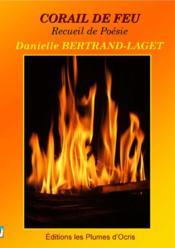 Corail de feu ; recueil de poésie - Couverture - Format classique