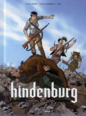 Hindenburg T.2 ; l'orgueil des lâches - Couverture - Format classique