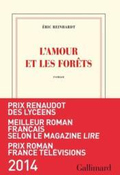 L'amour et les forêts - Couverture - Format classique