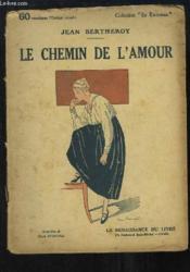 Le Chemin de l'Amour. - Couverture - Format classique