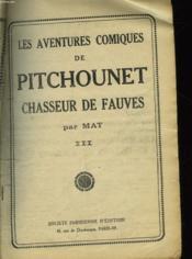 Les Aventures Comiques De Pitchounet Chasseur De Fauves - Iii - Couverture - Format classique