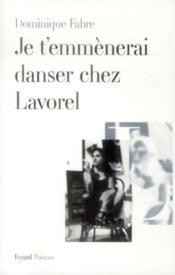 Je t'emmènerai danser chez Lavorel - Couverture - Format classique