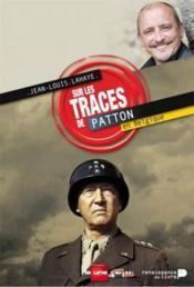 Sur les traces de Patton - Couverture - Format classique