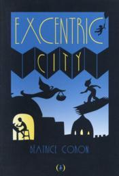 Excentric city - Couverture - Format classique