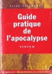 Guide pratique de l'apocalypse - Couverture - Format classique