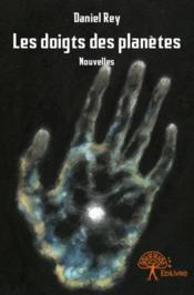 Les doigts des planètes - Couverture - Format classique