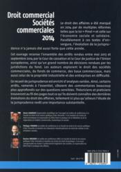 Droit commercial, sociétés commerciales 2014 ; un an de jurisprudence commentée (4e édition) - 4ème de couverture - Format classique