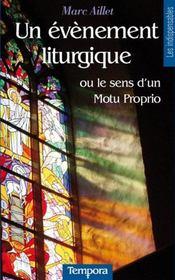 Un évènement liturgique ou le sens d'un Motu Proprio - Intérieur - Format classique
