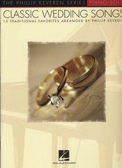 Classic wedding songs ; Keveren ; partitions ; piano solo - Intérieur - Format classique