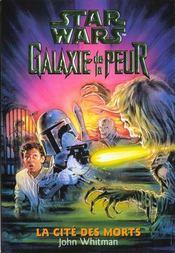 Galaxie De La Peur T.2 Cite Des Morts - Intérieur - Format classique