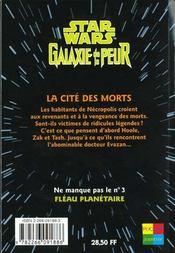 Galaxie De La Peur T.2 Cite Des Morts - 4ème de couverture - Format classique