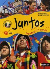 JUNTOS ; espagnol ; 1ère année ; niveau A1, A2 ; manuel de l'élève (édition 2008) - Intérieur - Format classique