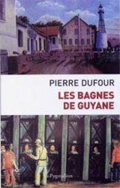 Les bagnes de guyane - Intérieur - Format classique