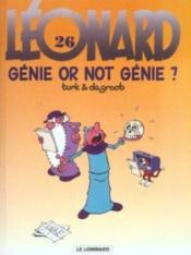 Léonard t.26 ; génie or not génie ? - Couverture - Format classique