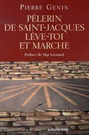 Pèlerin de saint-jacques, lève-toi et marche - Intérieur - Format classique