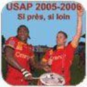 USAP ; 100 ans d'histoire et de culture - Intérieur - Format classique