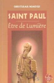 Saint Paul Etre De Lumiere - Couverture - Format classique