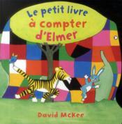 Le petit livre à compter d'Elmer - Couverture - Format classique