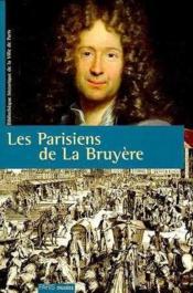 Les Parisiens De La Bruyere - Couverture - Format classique