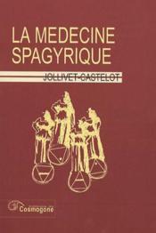 La Medecine Spagyrique - Couverture - Format classique