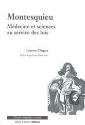 Montesquieu, medecine et science - Couverture - Format classique