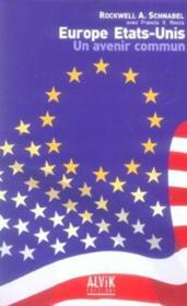 Europe - Etats-Unis ; Un Avenir Commun - Couverture - Format classique