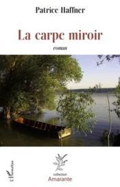 La carpe miroir - Couverture - Format classique