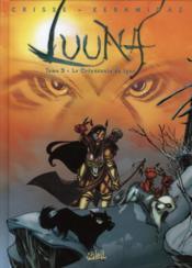 Luuna T.2 ; le crépuscule du lynx - Couverture - Format classique