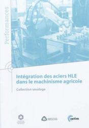 Integration des aciers hle dans le machinisme agricole (9q159) - Couverture - Format classique
