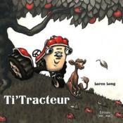 Ti'Tracteur (Souple) - Couverture - Format classique