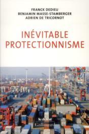 Inévitable protectionnisme - Couverture - Format classique