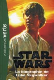 Star Wars t.1 ; biographie de Luke Skywalker - Couverture - Format classique