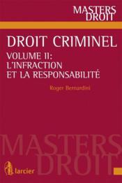 telecharger Droit criminel t.2 – l'infraction et la responsabilite livre PDF/ePUB en ligne gratuit